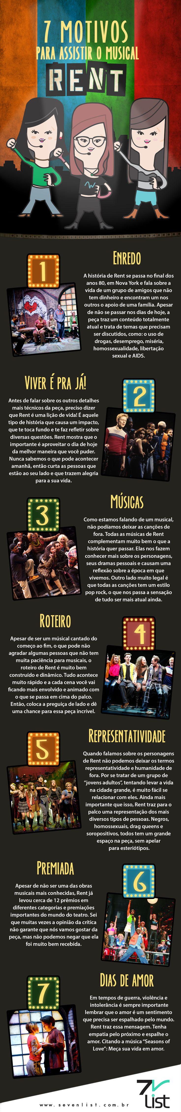 Gosta de musicais? E de teatro? Se você adora tudo isso, então não pode perder a lista de hoje. Confira 7 motivos para assistir o musical Rent, que está em cartaz em São Paulo. #SevenList #List #Lista #Infográfico #Infographic #Ilustração #Design #Musicais #Teatro #SãoPaulo #Rent #MusicalRent #Enredo #Músicas #Roteiro #Representatividade #Amor #Drama #História #TeatroMusical