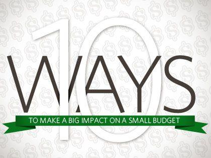 /13Feature_10_Ways_to_Make_a_Big_Impact_on_a_Small_Budget_0328_270874469.jpeg