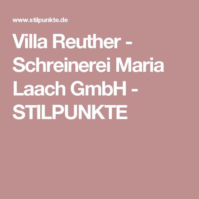 Villa Reuther - Schreinerei Maria Laach GmbH - STILPUNKTE