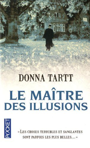 Le Maître des illusions de Donna TARTT http://www.amazon.fr/dp/2266188739/ref=cm_sw_r_pi_dp_uIdnub05S5RFX