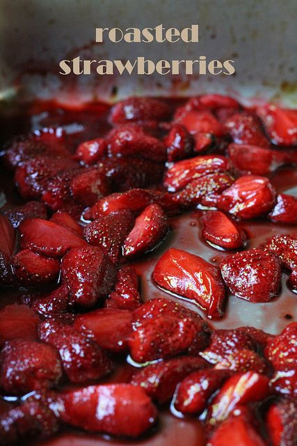 roasted strawberries by awhiskandaspoon | Sweets - Ice Creams, Frozen ...