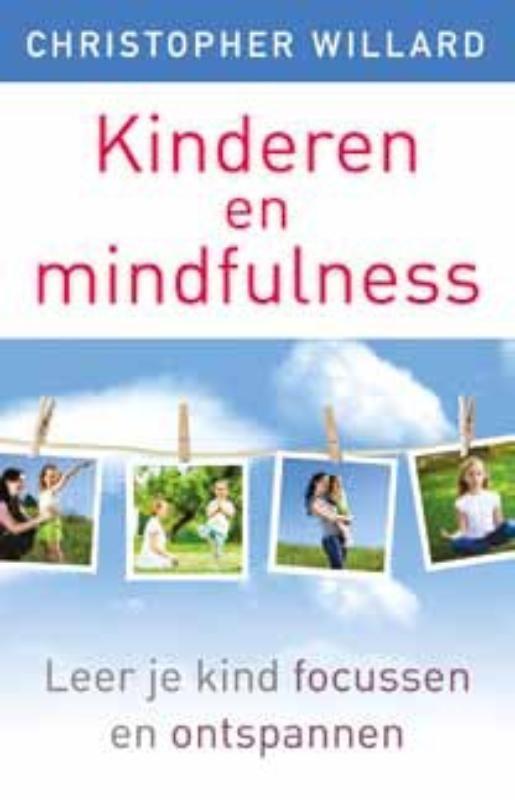 Kinderen en mindfulness - Christopher  Willard