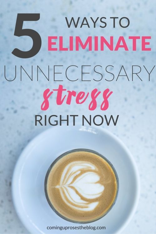Unnecessary stress is just that - unnecessary! De-stress and get back to your groove with these 5 ways to eliminate unnecessary stress in your life.