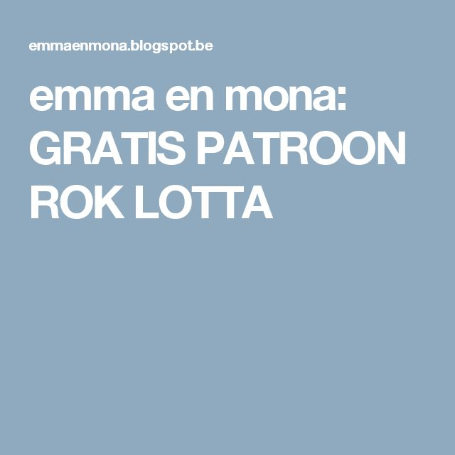 emma en mona: GRATIS PATROON ROK LOTTA