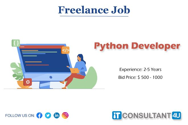 Freelancejobs Pythondeveloper Pythonjobs Itconsultant4u Workfromhome Remotework In 2020 Freelancing Jobs Job Work Experience