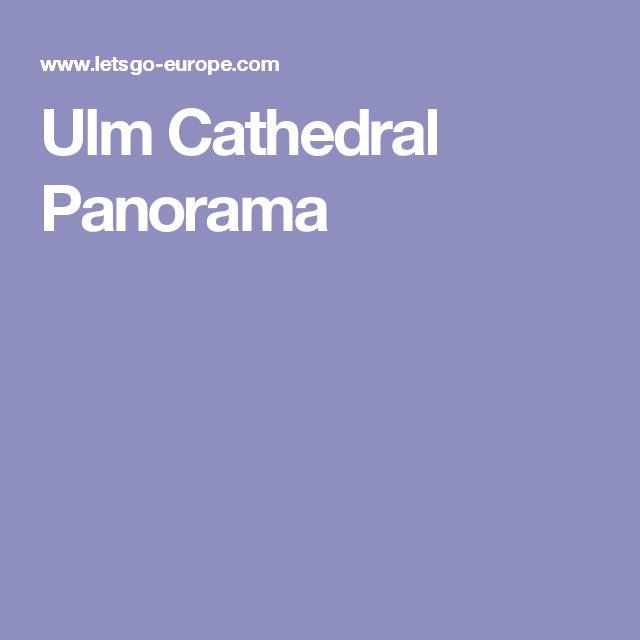 Ulm Cathedral Panorama