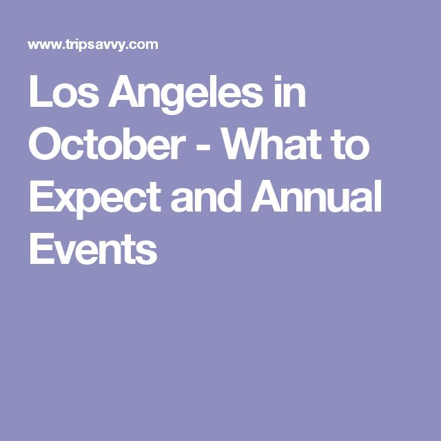 Los Angeles in October - What to Expect and Annual Events