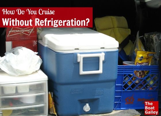 Even if you don't have refrigeration -- boating, camping or even at home -- it's possible to eat well!