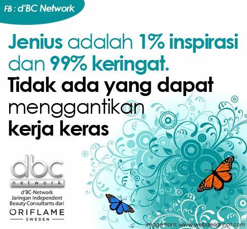 Jenius adalah 1 % inspirasi dan 99 % keringat. Tidak ada yang dapat menggantikan kerja keras. #dBCNQuote #QuoteImage