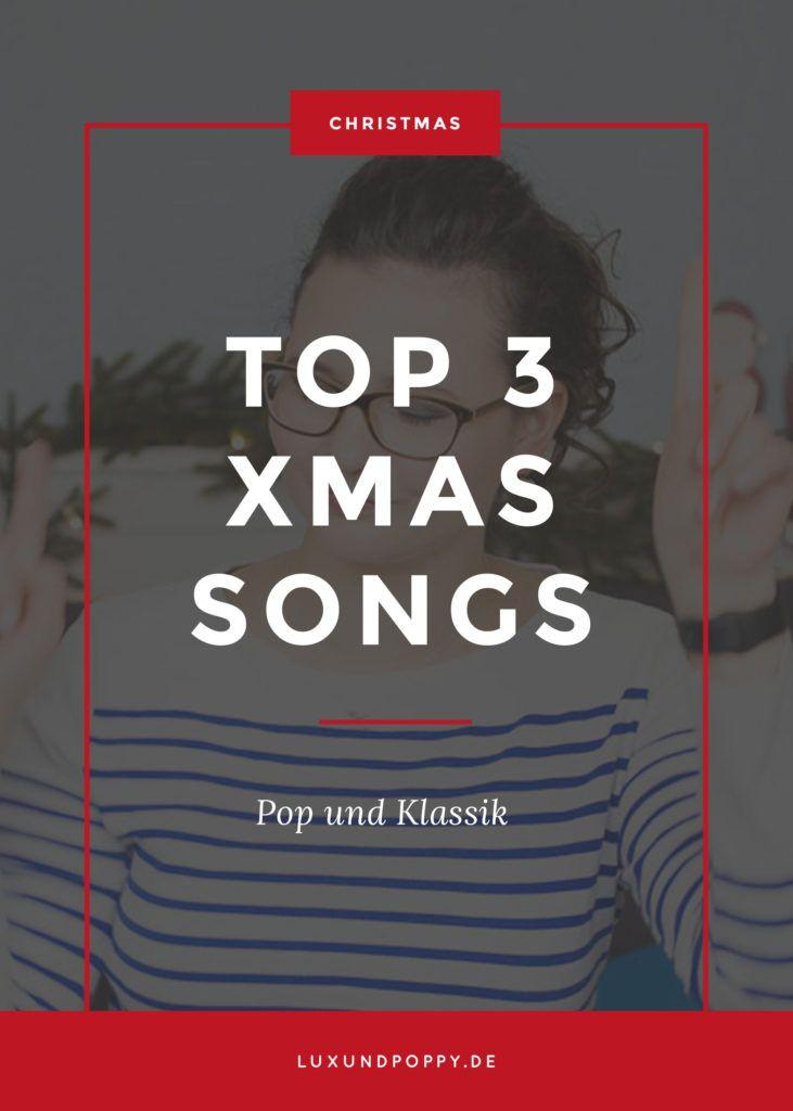 Die schönsten Weihnachtslieder http://www.luxundpoppy.de/lifestyle/die-schoensten-weihnachtslieder/