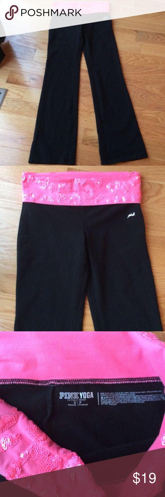 Victoria's Secret PINK fold over Yoga Pants Victoria's Secret PINK fold over Yoga pants - size small. Regular length. Has pink sequins on band. Excellent condition. PINK Victoria's Secret Pants Straight Leg