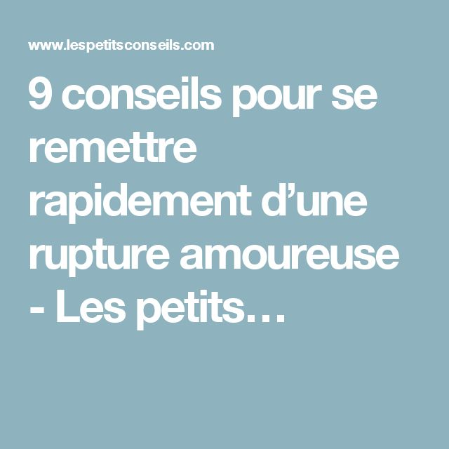 17 meilleures id es propos de rupture amoureuse sur pinterest rupture citations sur la. Black Bedroom Furniture Sets. Home Design Ideas