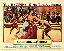 Solomon and Sheba    Lobby card //  Directed byKing Vidor  Produced byTed Richmond  Tyrone Power  Screenplay byAnthony Veiller  Paul Dudley  George Bruce  Story byCrane Wilbur  Starring  Yul Brynner  Gina Lollobrigida  George Sanders  Marisa Pavan  Music byMario Nascimbene  Malcolm Arnold (add. music)  CinematographyFreddie Young  Editing byOtto Ludwig  Distributed byUnited Artists  Release date(s) 24 December 1959