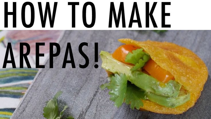 HOW TO MAKE AREPAS | Fried, baked + Arepa de Huevo!