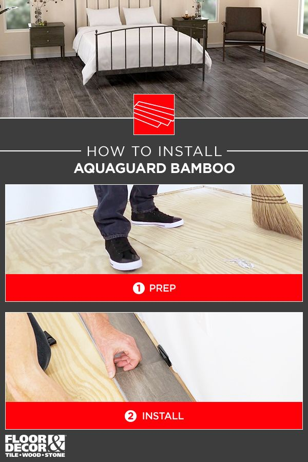How To Install Water Resistant Aquaguard Bamboo From Floor Decor Floor Decor Flooring Aquaguard Flooring