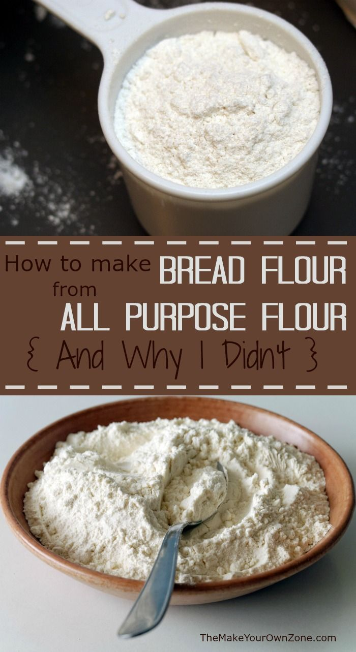 How To Make Bread Flour from All Purpose Flour {and why I ...