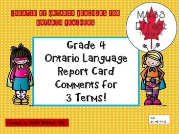Do you hate report cards as much as we do? We really hate report cards. We have taught almost everything there is to teach between grade 1 and grade 8. We have comments that have been approved by different administrations. The comments match the Ontario Curriculum and are formatted for Reportmaker BUT are very easily changed to whichever program you are forced to use.There are Progress Report Comments and for each strand there are many comments with different curriculum expectations for…