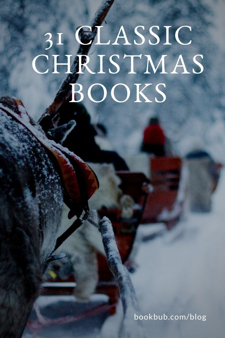 31 Classic Christmas Books To Revisit This Season Christmas Books Books For Teens Classic Books