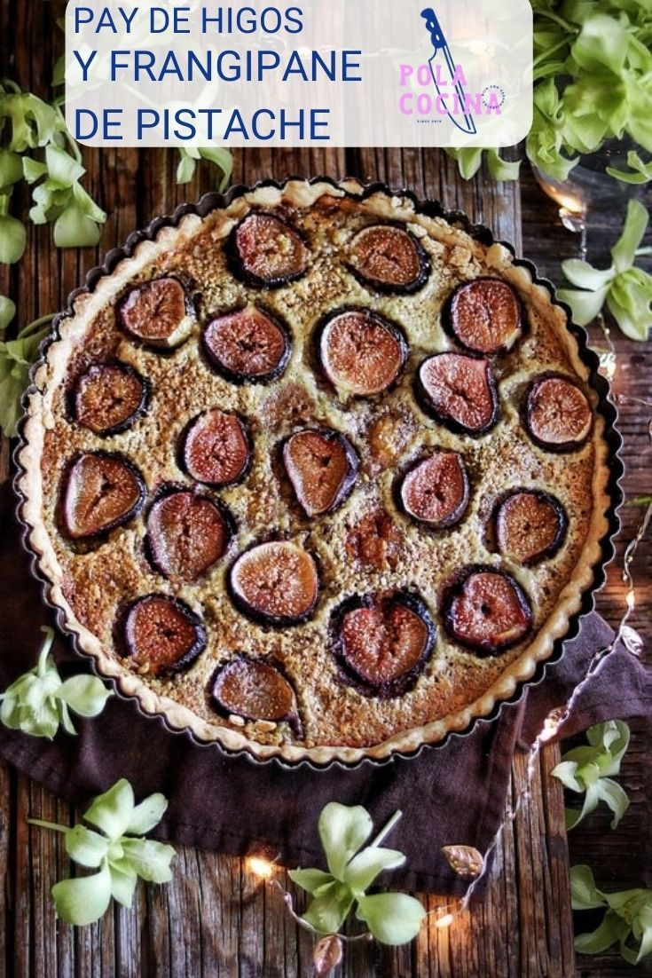 Recetas de postres con higos pay de pistaches Apple Pie, Desserts, Food, Fig Tart, Cake Recipes, Tasty, Pistachio, Tailgate Desserts, Deserts