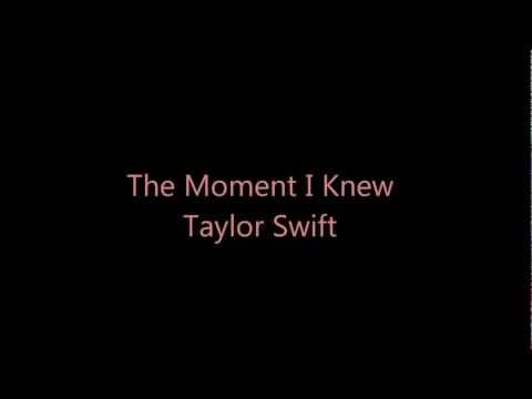 Taylor Swift - The Moment I Knew Lyrics   Musixmatch