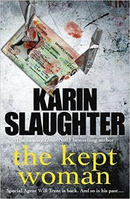 Le plaisir de lire: Karin Slaughter - The Kept Woman (Will Trent #8) e...