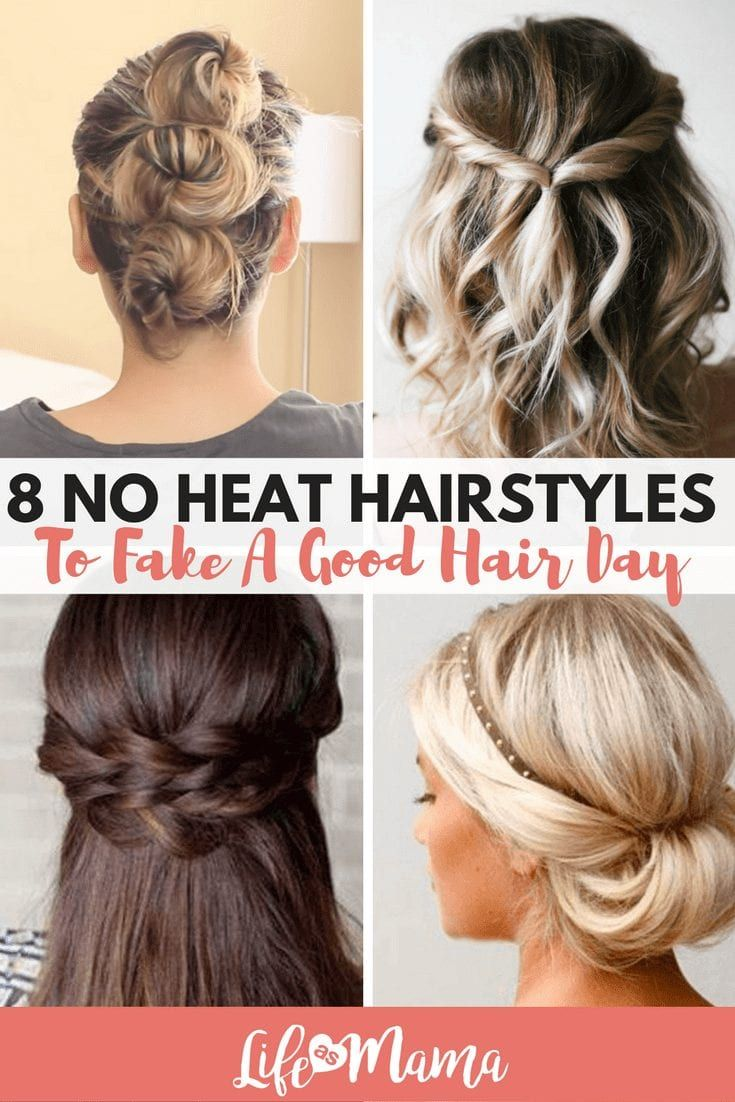 8 No Heat Hairstyles To Fake A Good Hair Day | Style Me ...