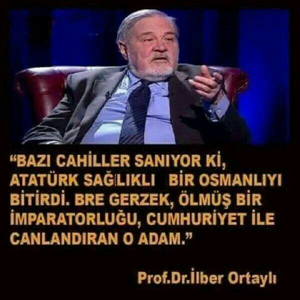 İlber Ortaylı, Atatürk'e dair...