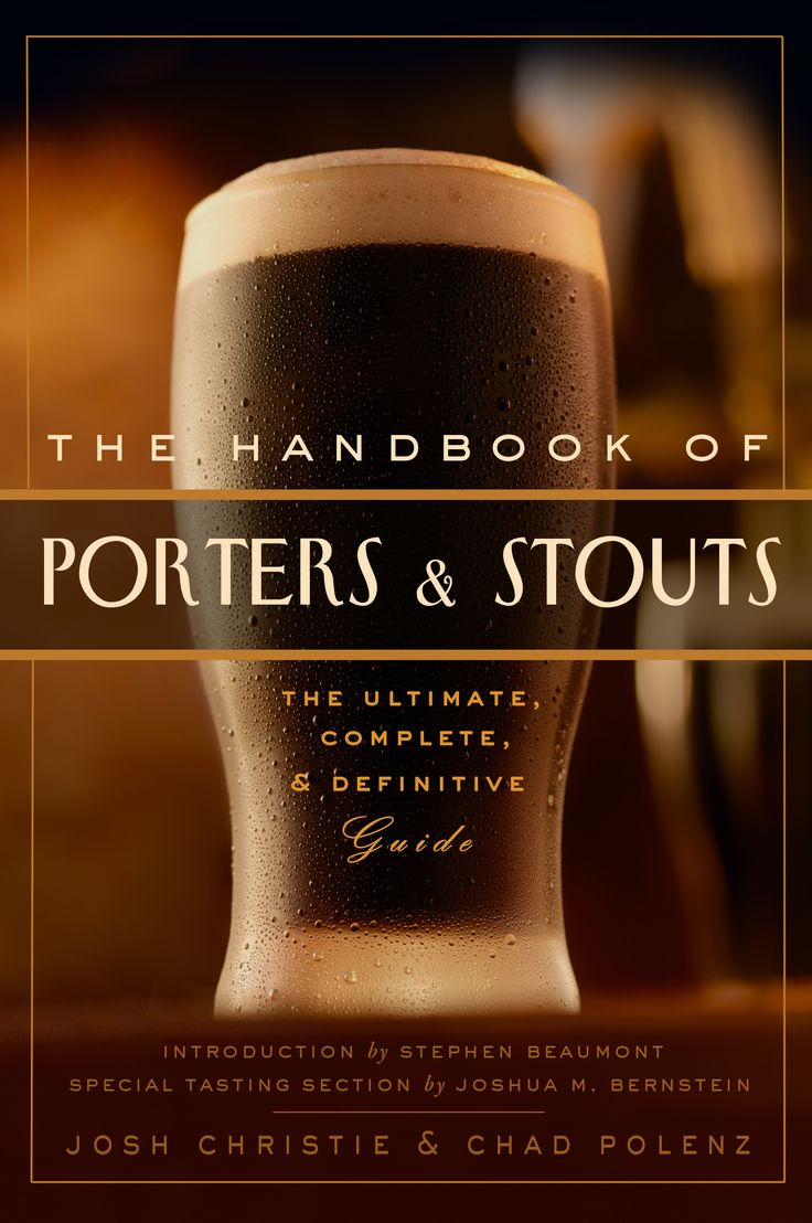 Handbook of Porters and Stouts by Chad Polenz and Josh Christie with an intro by Stephen Beaumont and special section by Joshua M. Bernstein is the biggest and best book on what is happening in the craft brewing industry. The cutting edge right now is on the dark-side.