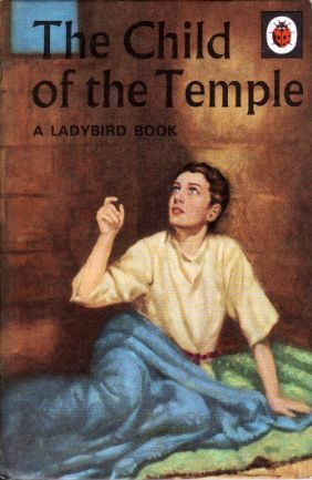 THE CHILD OF THE TEMPLE Vintage Ladybird Book Religious Stories Series 522