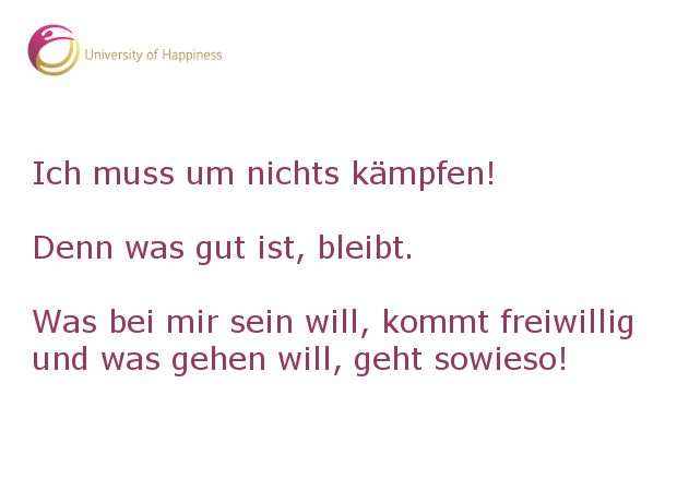 Mehr Glücks-Tipps ☞ www.universityofhappiness.de
