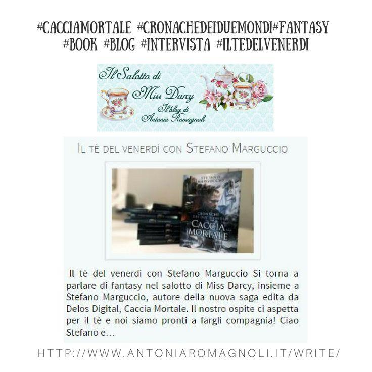 """Ospite oggi ne """"Il salotto di Miss Darcy"""" per il tè del venerdi 📝Ringrazio ancora Antonia Romagnoli per l'ospitalità! #intervista #iltedelvenerdi #cacciamortale"""