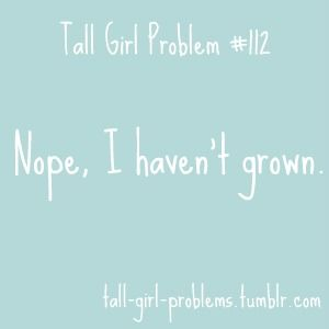 Not an inch. I promise.: Girl Issues, Tall Girl Problems, Sayings Truths, Tall Girls, Cant Beat, Girl Probs