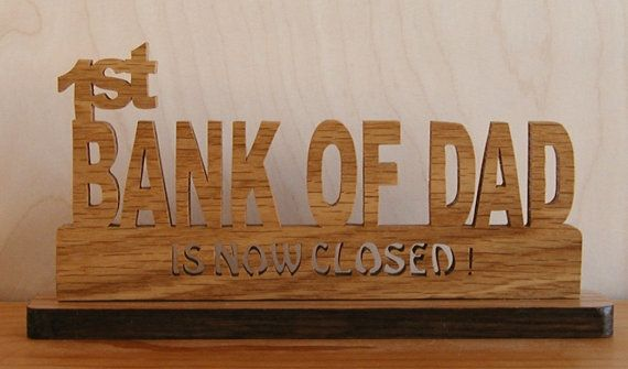 1st Bank Of Dad by DukesScrollSaw on Etsy, $8.50