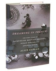 'Dreaming in French,' by Alice Kaplan
