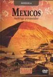 """""""AMERIKA - Mexicos mektige pyramider Historie på en ny måte 26"""""""