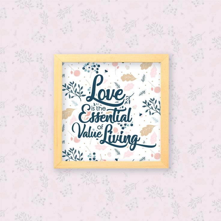 Love is the Essential of value living  Cinta merupakan hal penting dalam kehidupan. Jika tidak ada cinta, bagaimana kita bisa hidup? Hiasan dinding dengan motif botanical ini pastinya cantik untuk dipajang di rumahmu.