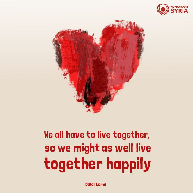 """We all have to live together, se we might as well live together happily"" #quote #live"