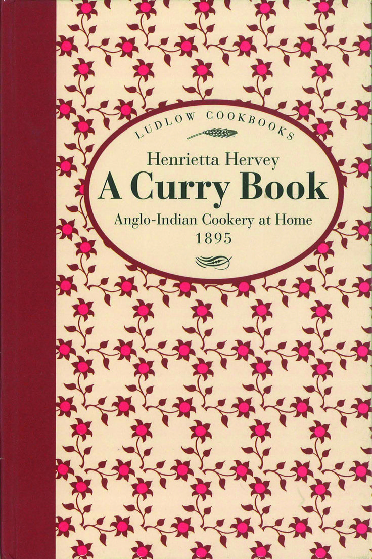 A Curry Book by Henrietta Hervey. A classic from 1895. Inside its pages you'll find #recipes for #soup, #fish, #curry, #dessert / #pudding, #chutney and more. The perfect #gift and #stocking #filler.
