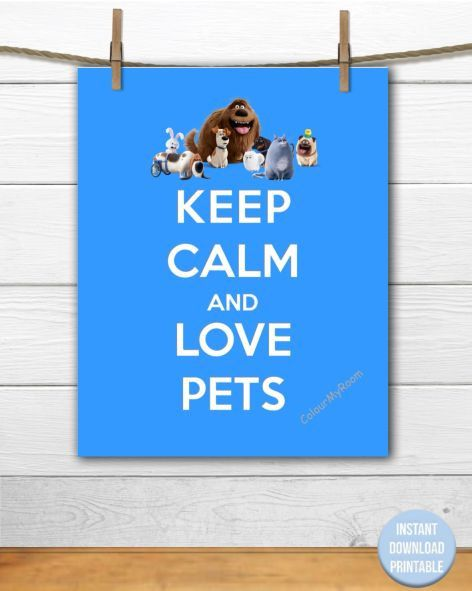 KEEP CALM and Love PETS Printable 8x10 Baby by ColourMyRoom