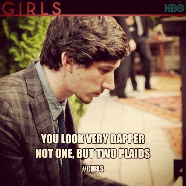 Perfect Classic GIRLS quote girls hbo