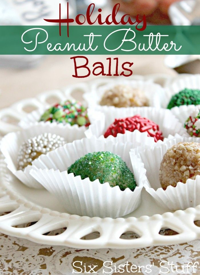 These No Bake Holiday Peanut Butter Balls are the perfect treat to bring to your next party! #sixsistersstuff