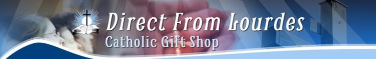 DIRECT FROM LOURDES - Catholic Gift Shop - HOME