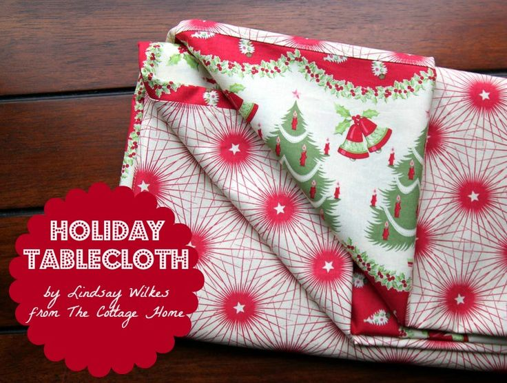 Holiday Tablecloth Tutorial   It Would Work For Any Kind Of Holiday Too . Holiday  TableclothsRed ...