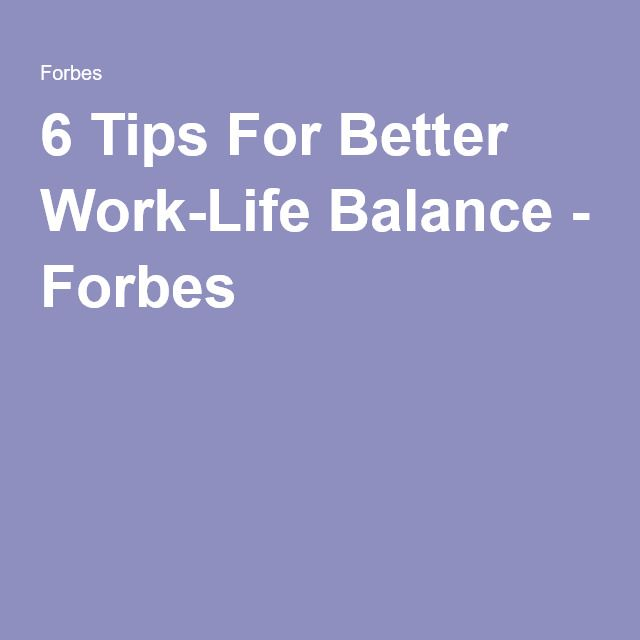 17 Best Images About Work Life Balance Tips On Pinterest