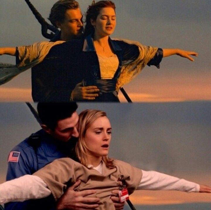 Near, far, wherever you are. OITNB/Titanic