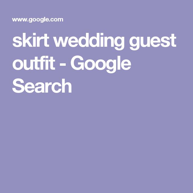skirt wedding guest outfit - Google Search