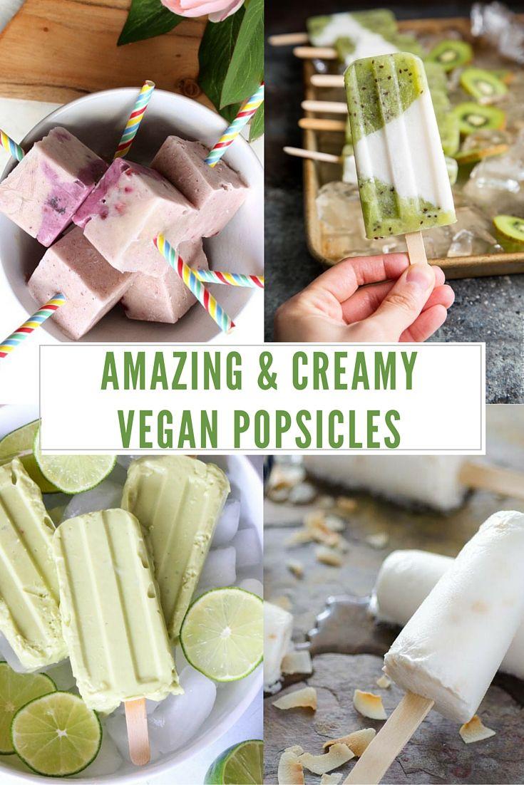 18 Amazing and Creamy Vegan Popsicles