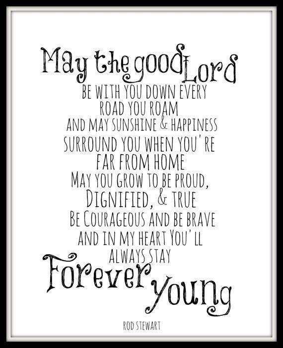 """Rod Stewart """"Forever Young"""" 8x10 Lyric art print, Inspriational print, Wall Decor, Inspriational quote"""