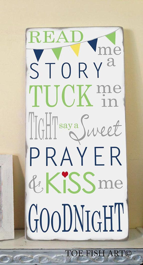 Read Me A Story Tuck Me in Tight Say a Sweet Prayer and Kiss Me Goodnight Hand Painted Typography Word Art on Wood Sign with Bunting