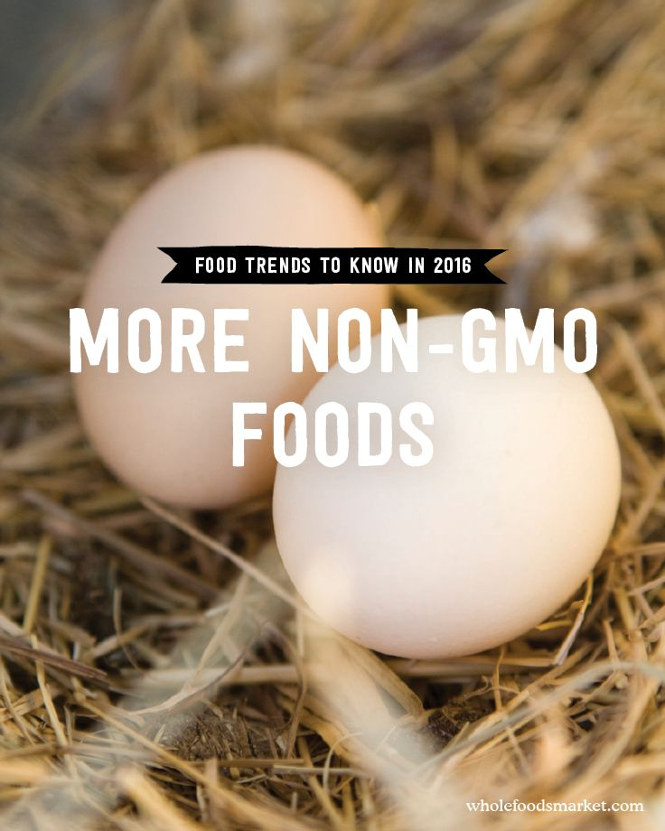 As shoppers demand more transparency in their food, the non-GMO movement will continue to gain momentum in 2016. We currently offer more than 11,000 non-GMO verified choices and 25,000 organic options, with even more in the pipeline. Keep an eye out for eggs, chicken, pork and more from animals fed non-GMO verified feed.